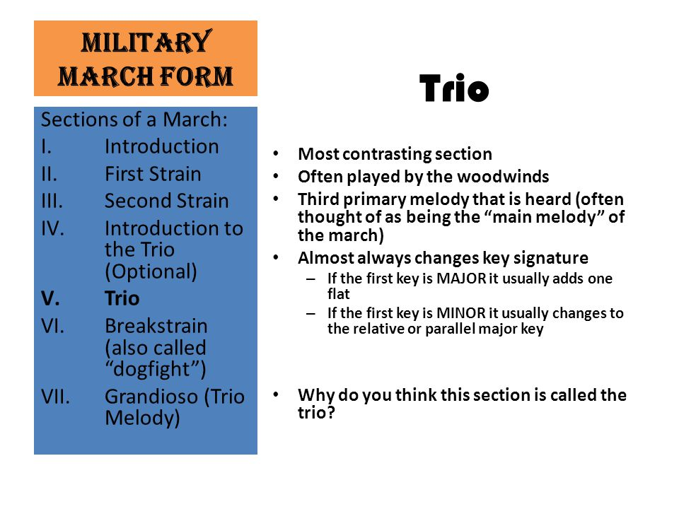 Trio Military March Form Sections of a March: Introduction