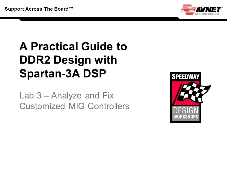 A Practical Guide to DDR2 Design with Spartan-3A DSP
