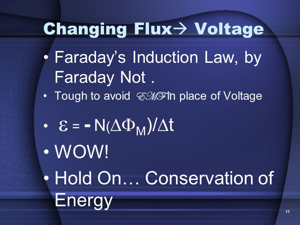 Changing Flux Voltage