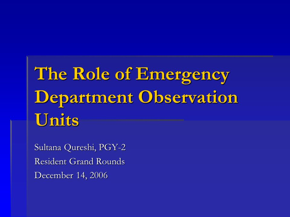 The Role of Emergency Department Observation Units
