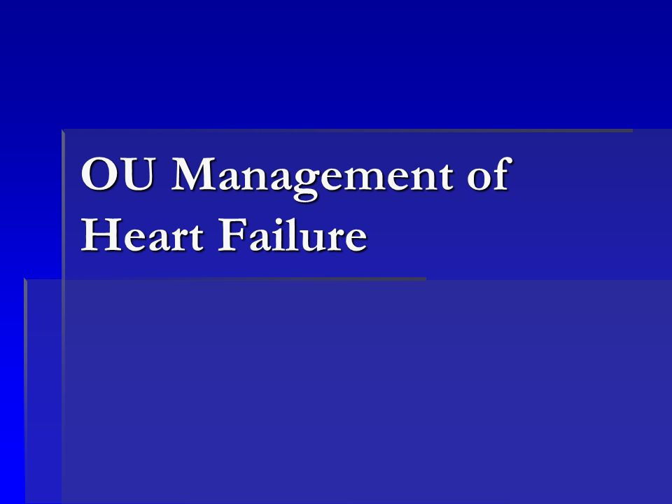 OU Management of Heart Failure