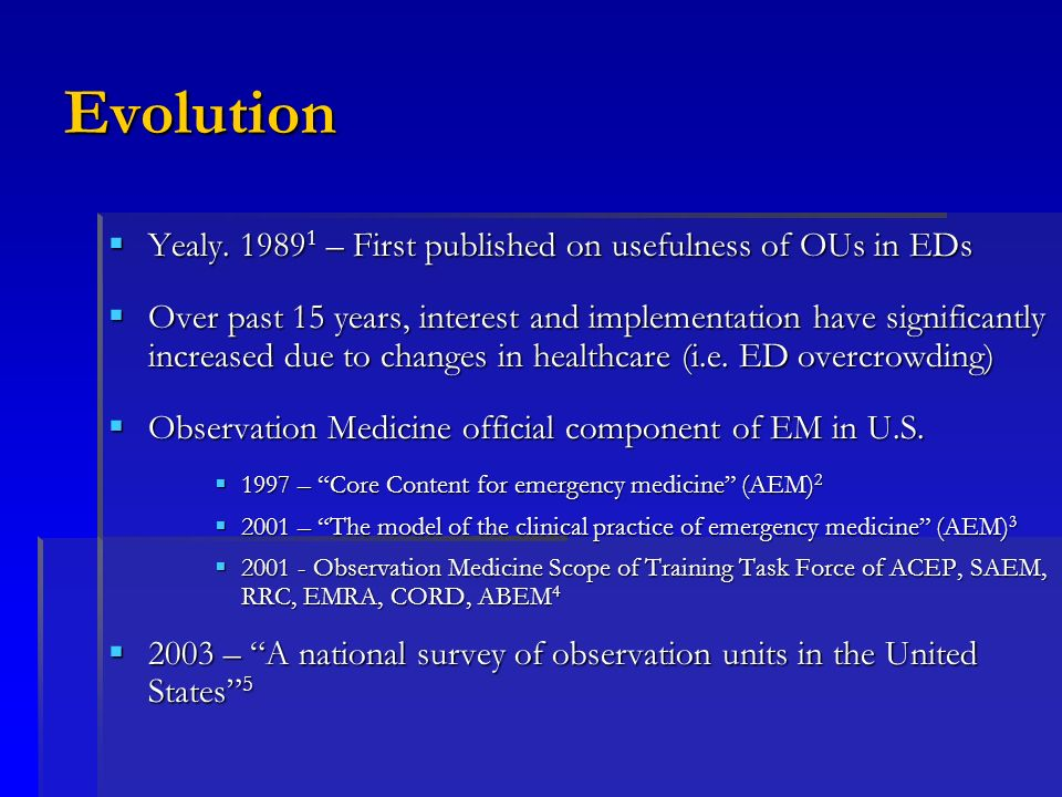 Evolution Yealy. 19891 – First published on usefulness of OUs in EDs