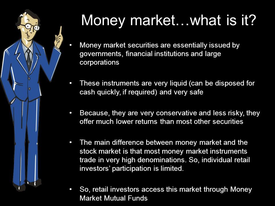 Money market…what is it
