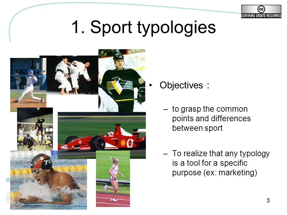 1. Sport typologies Objectives :