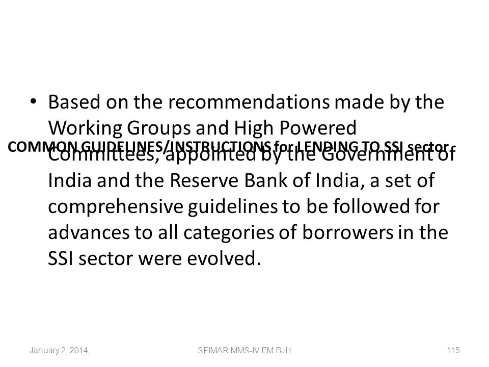 COMMON GUIDELINES/INSTRUCTIONS for LENDING TO SSI sector