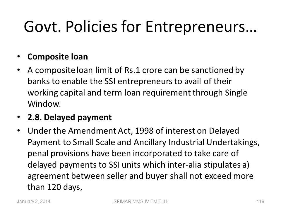 Govt. Policies for Entrepreneurs…
