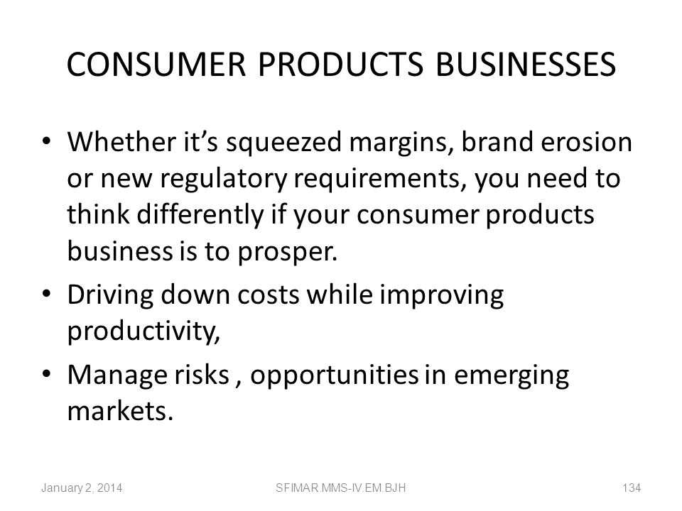 CONSUMER PRODUCTS BUSINESSES