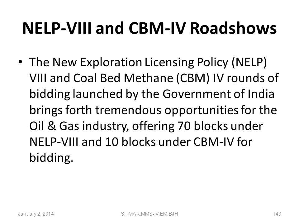 NELP-VIII and CBM-IV Roadshows
