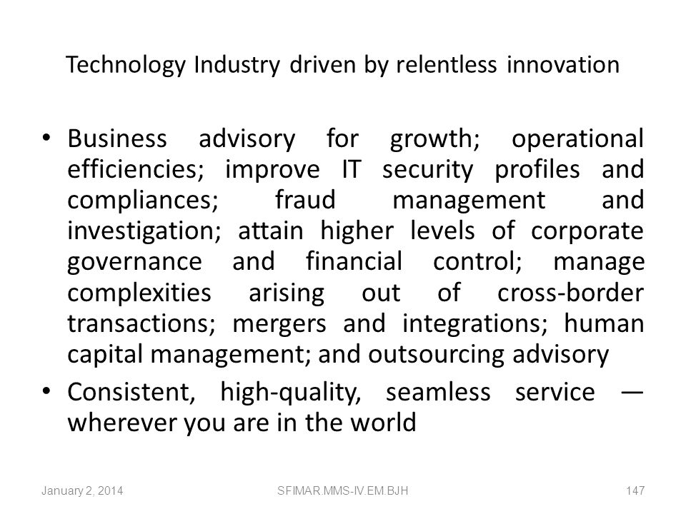 Technology Industry driven by relentless innovation