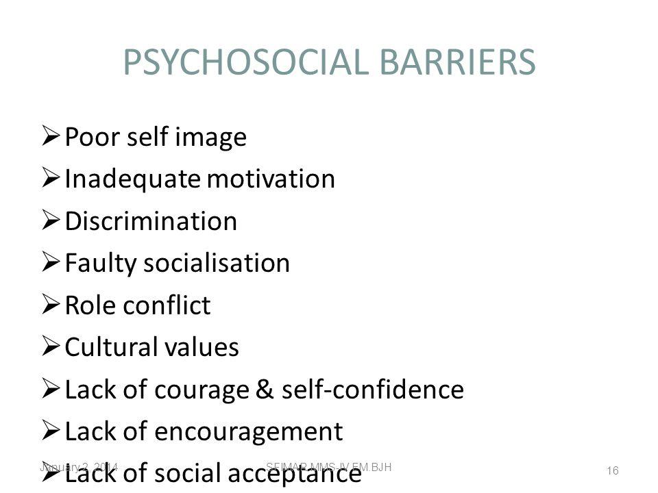 PSYCHOSOCIAL BARRIERS