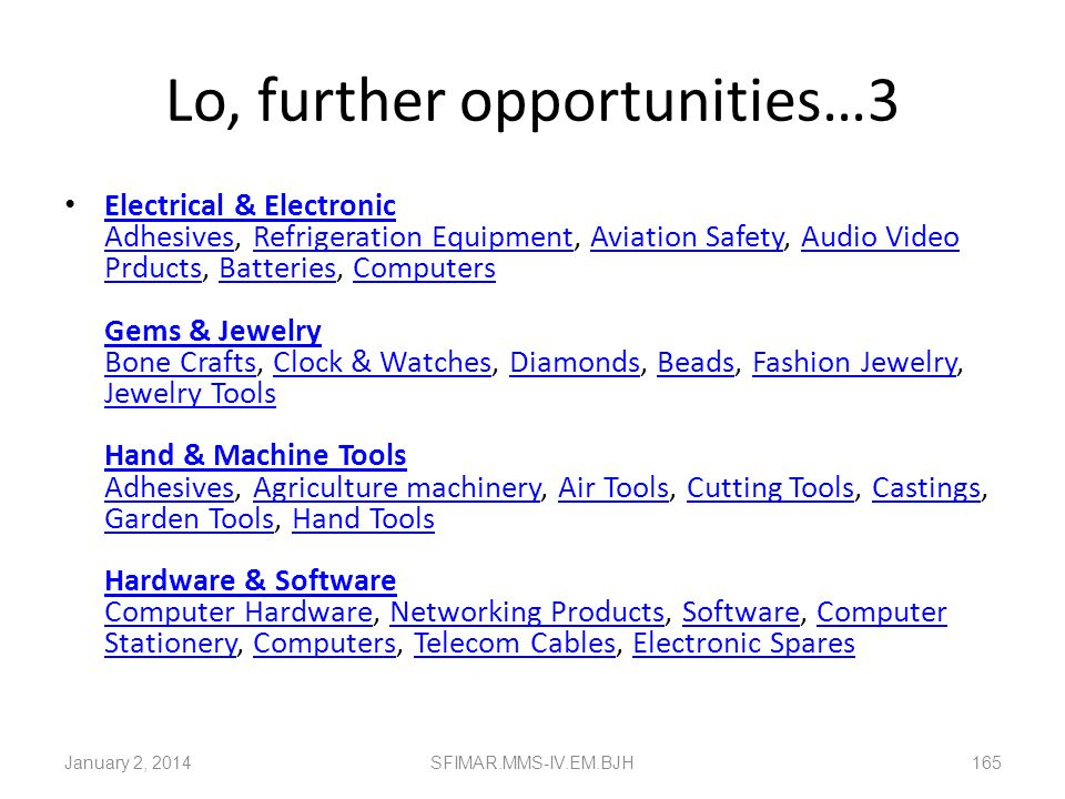 Lo, further opportunities…3