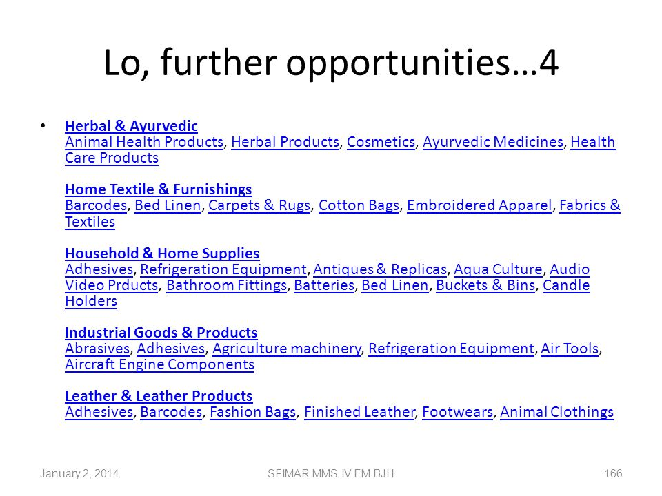 Lo, further opportunities…4