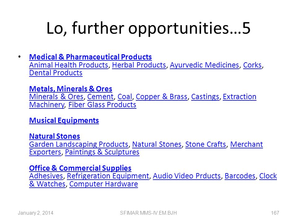 Lo, further opportunities…5