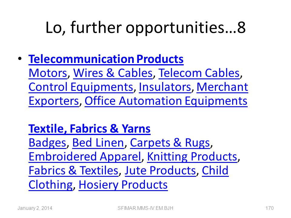 Lo, further opportunities…8
