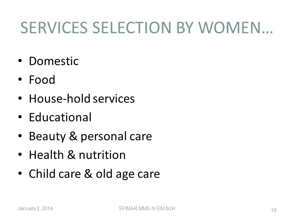 SERVICES SELECTION BY WOMEN…