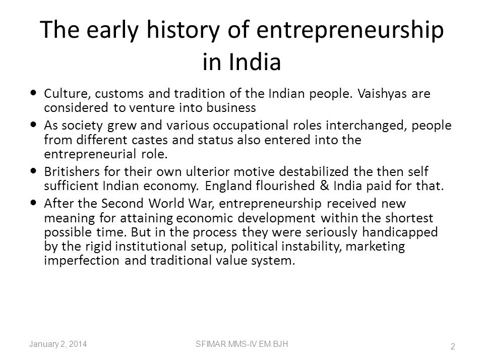 The early history of entrepreneurship in India