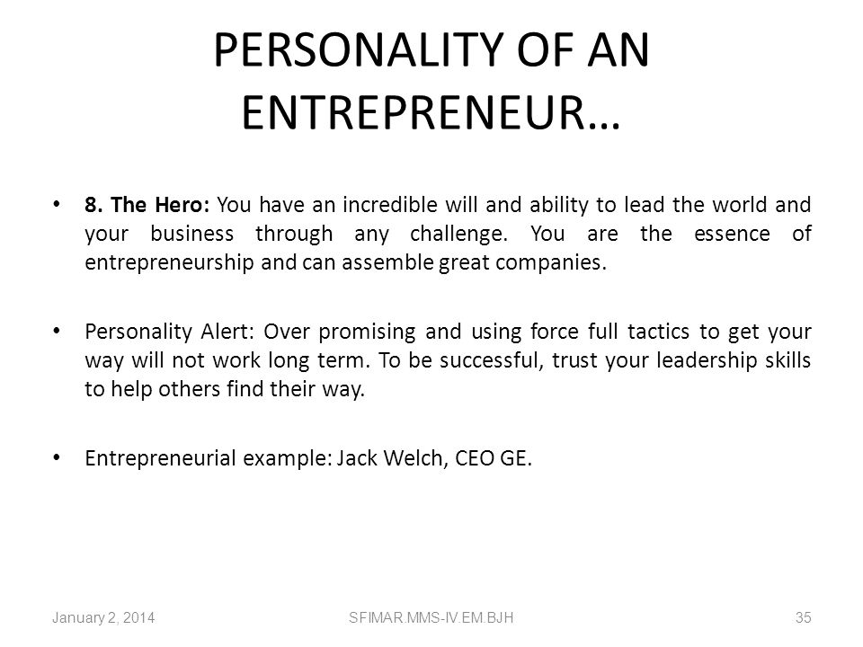 PERSONALITY OF AN ENTREPRENEUR…