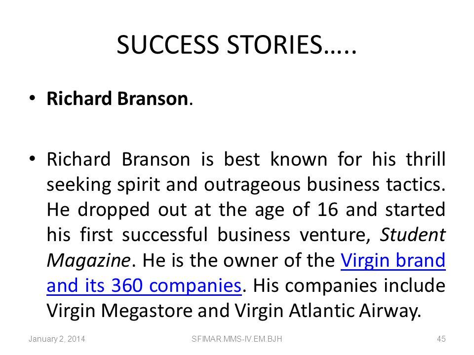 SUCCESS STORIES….. Richard Branson.