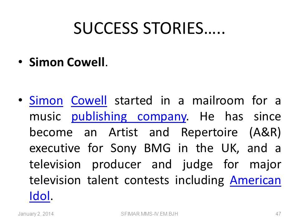 SUCCESS STORIES….. Simon Cowell.