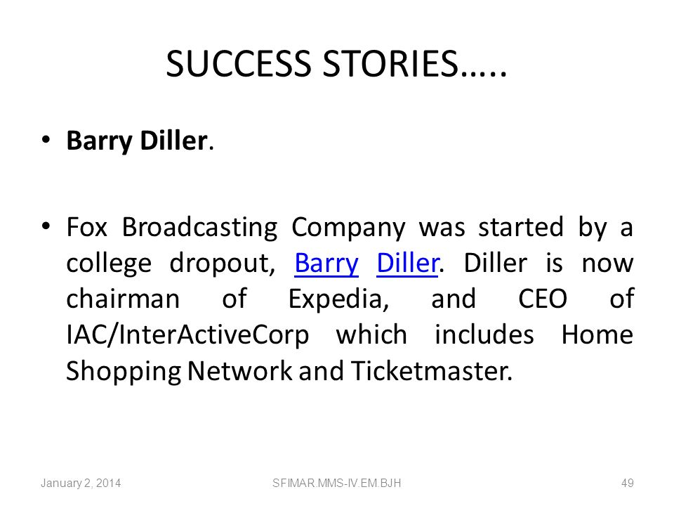 SUCCESS STORIES….. Barry Diller.