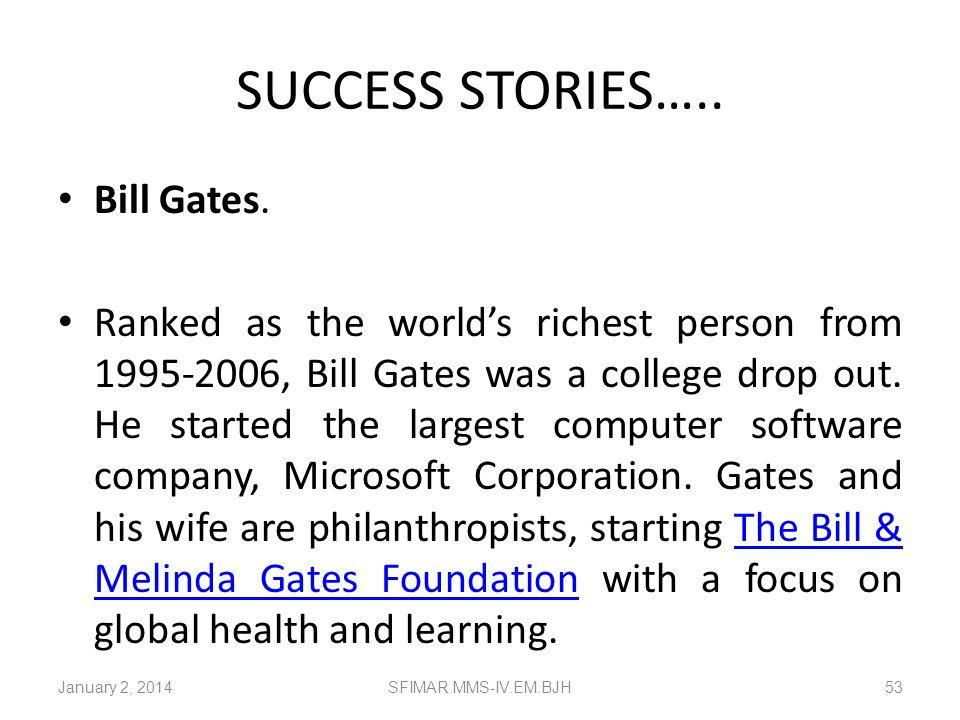 SUCCESS STORIES….. Bill Gates.