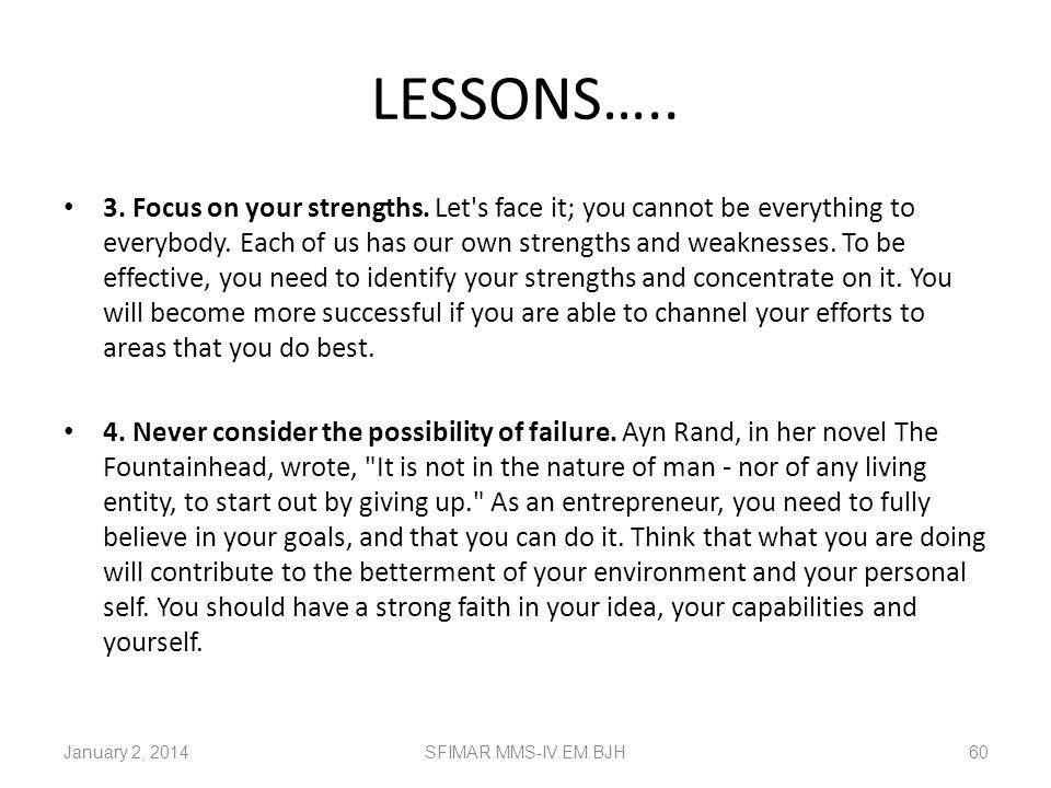 LESSONS…..
