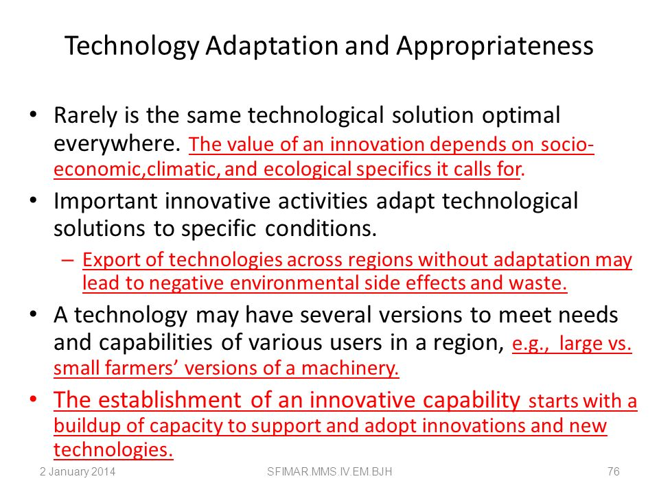 Technology Adaptation and Appropriateness