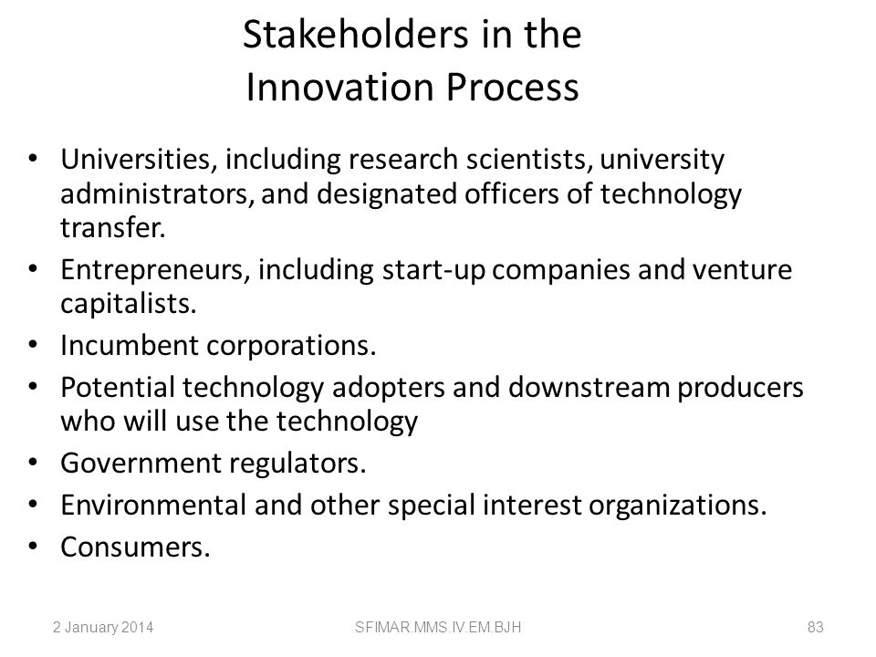 Stakeholders in the Innovation Process
