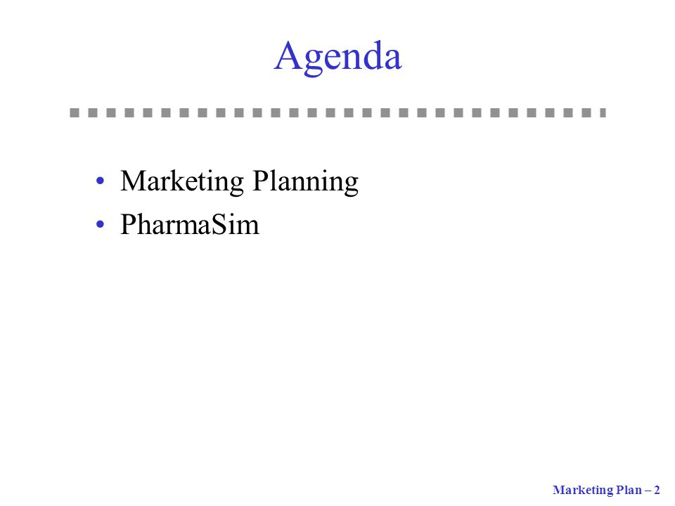 Agenda Marketing Planning PharmaSim