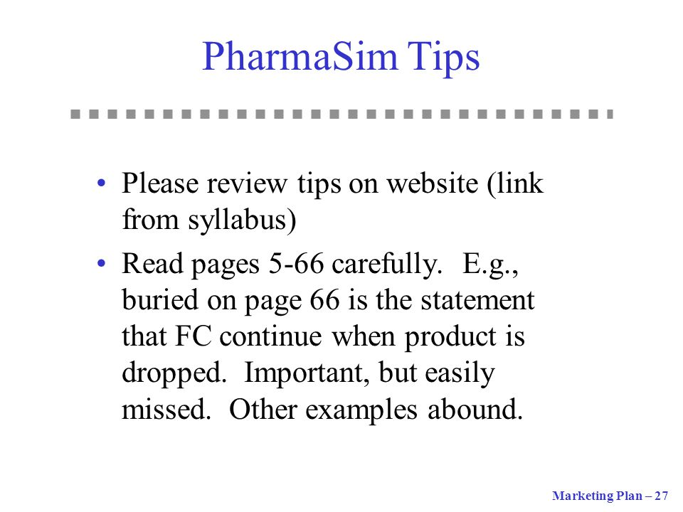 PharmaSim Tips Please review tips on website (link from syllabus)