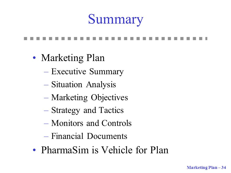 Summary Marketing Plan PharmaSim is Vehicle for Plan Executive Summary