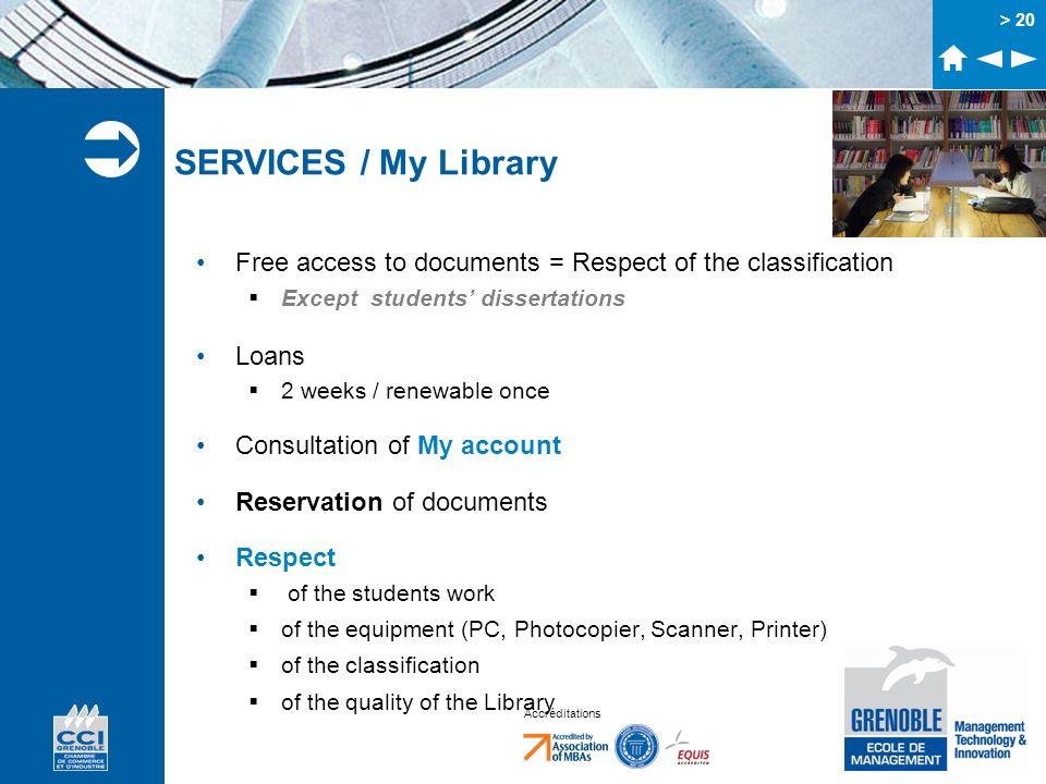 SERVICES / My LibraryFree access to documents = Respect of the classification. Except students' dissertations.