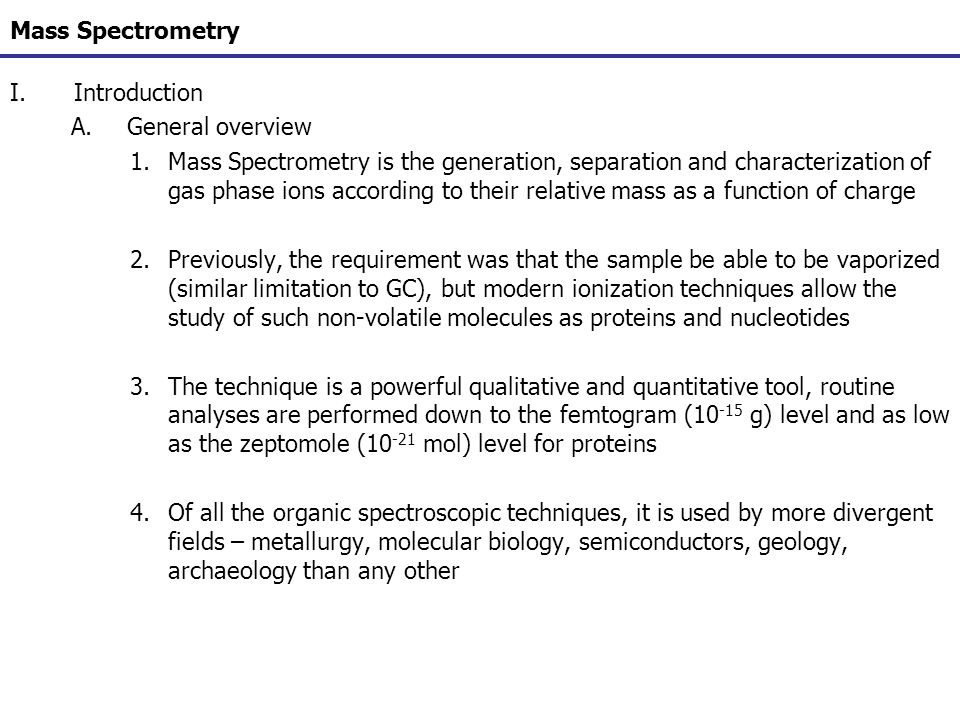 Mass Spectrometry Introduction. General overview.