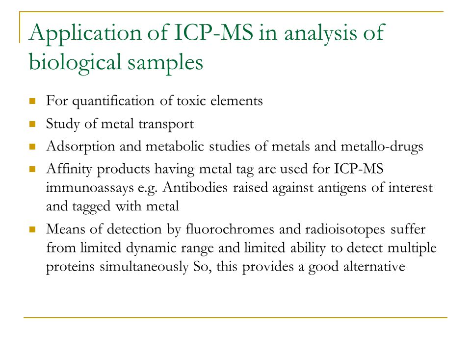 Application of ICP-MS in analysis of biological samples