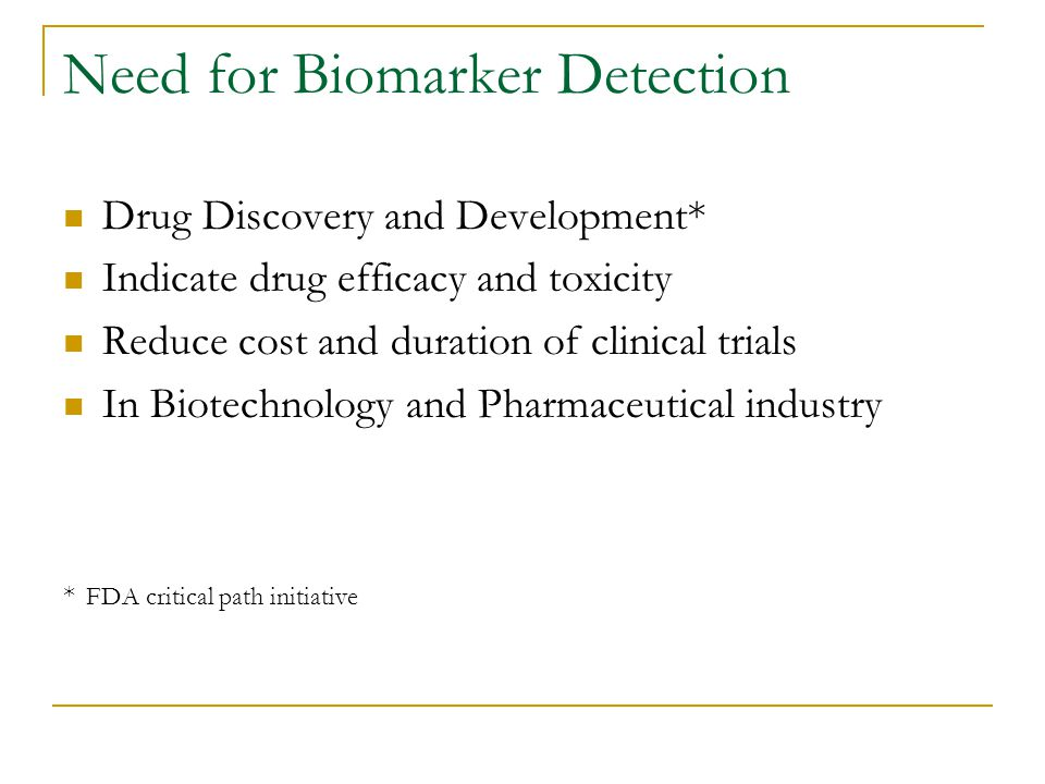 Need for Biomarker Detection