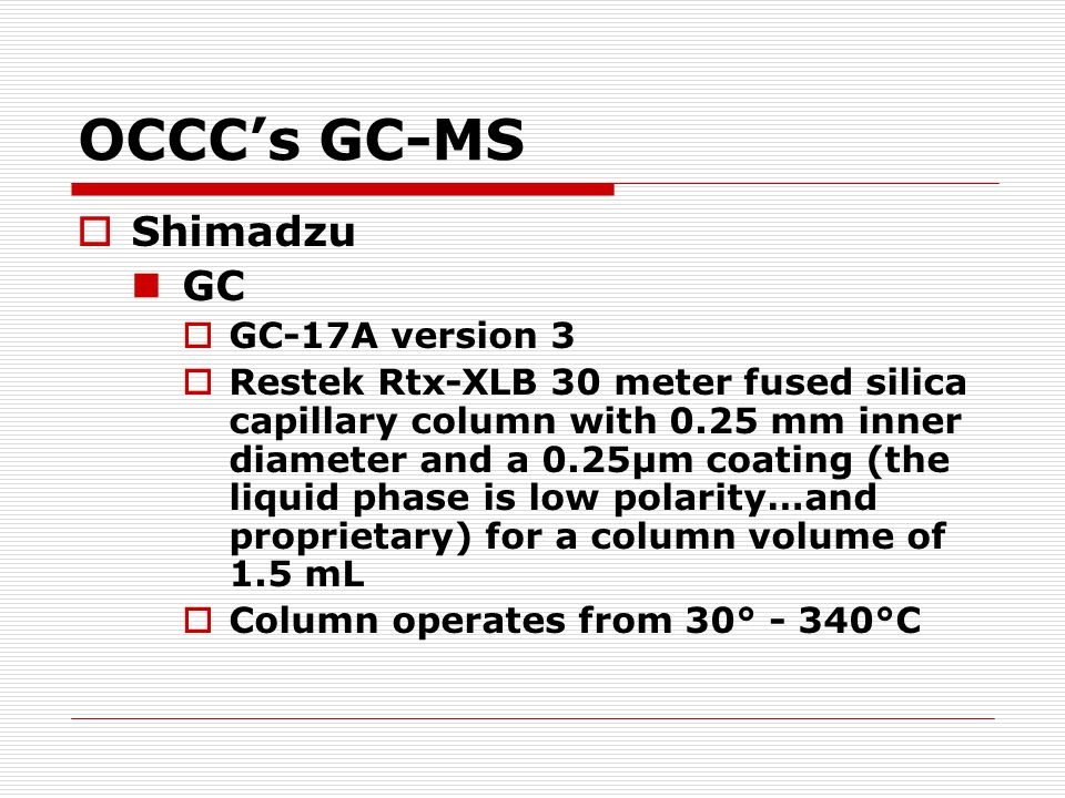 OCCC's GC-MS Shimadzu GC GC-17A version 3