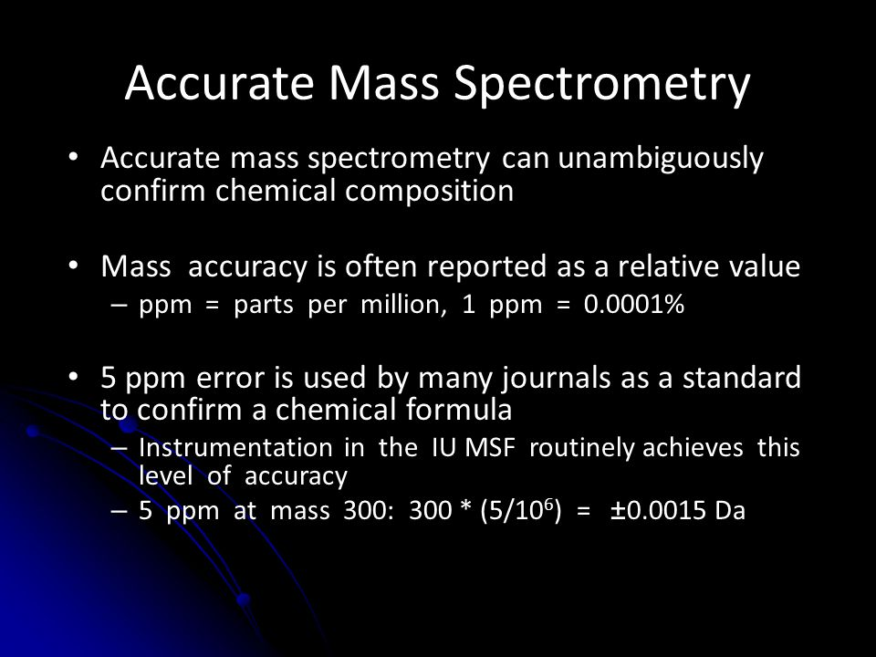Accurate Mass Spectrometry