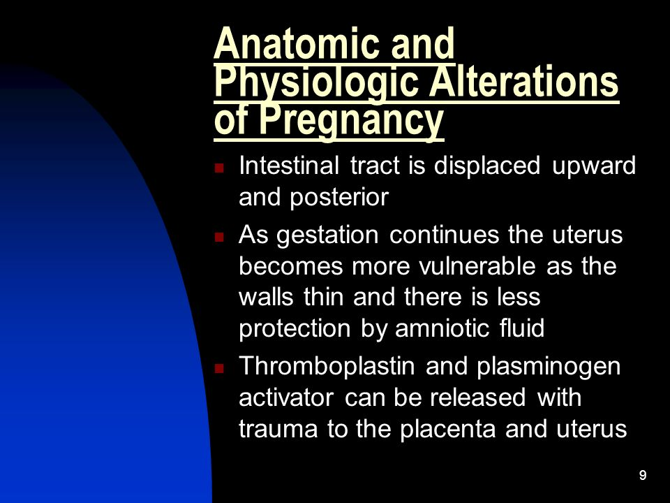 Anatomic and Physiologic Alterations of Pregnancy