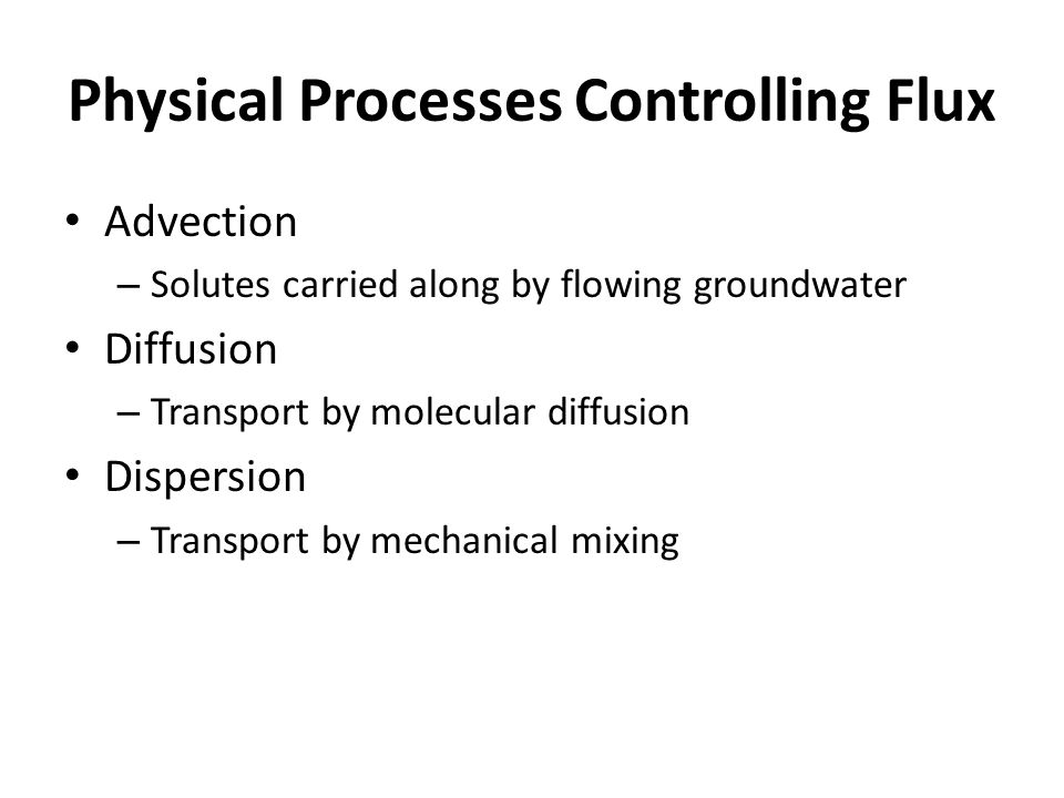 Physical Processes Controlling Flux