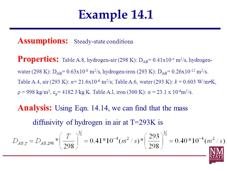 Example 14.1 Assumptions: Steady-state conditions