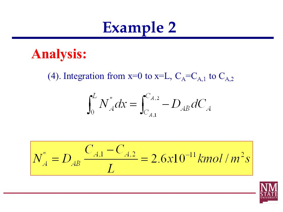 Example 2 Analysis: (4). Integration from x=0 to x=L, CA=CA,1 to CA,2