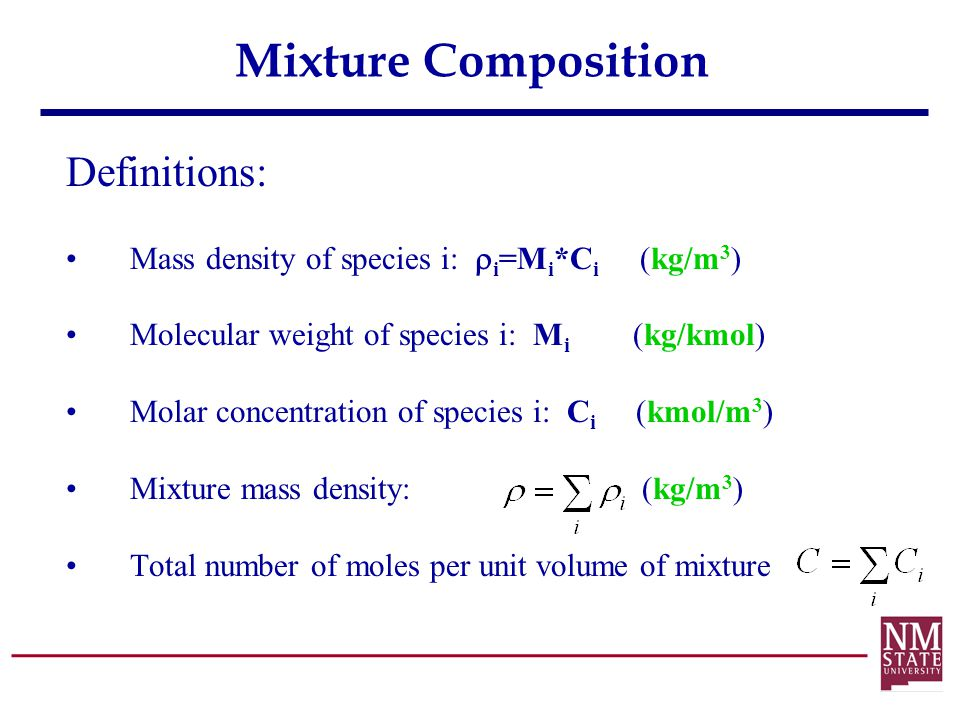 Mixture Composition Definitions: