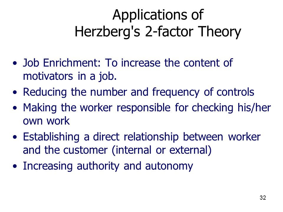 Applications of Herzberg s 2-factor Theory