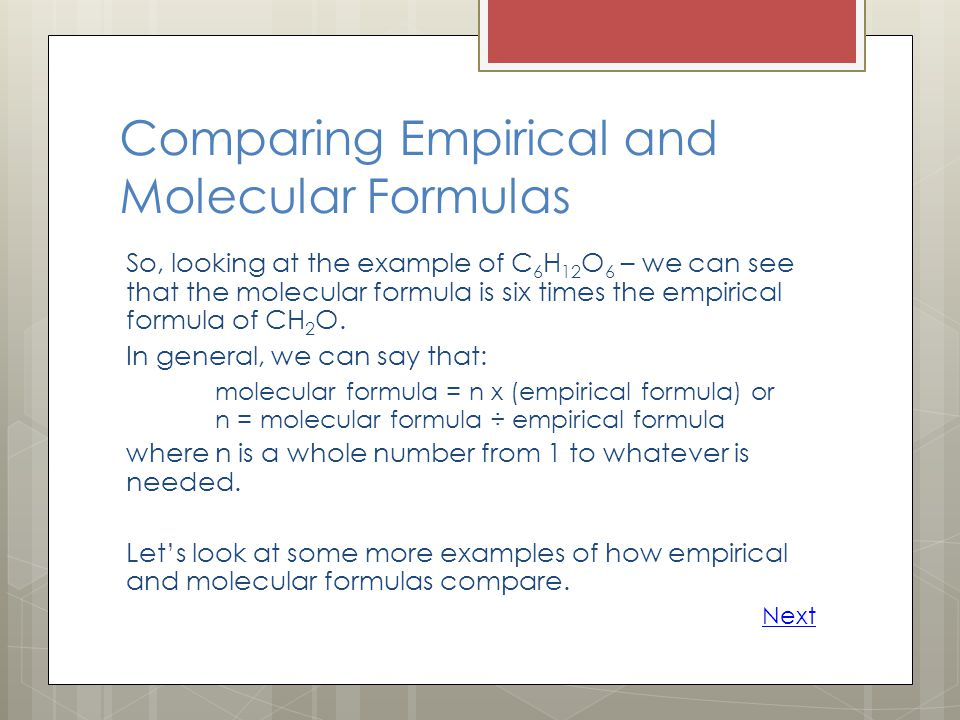 Comparing Empirical and Molecular Formulas