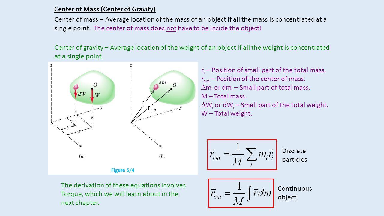Center of Mass (Center of Gravity)