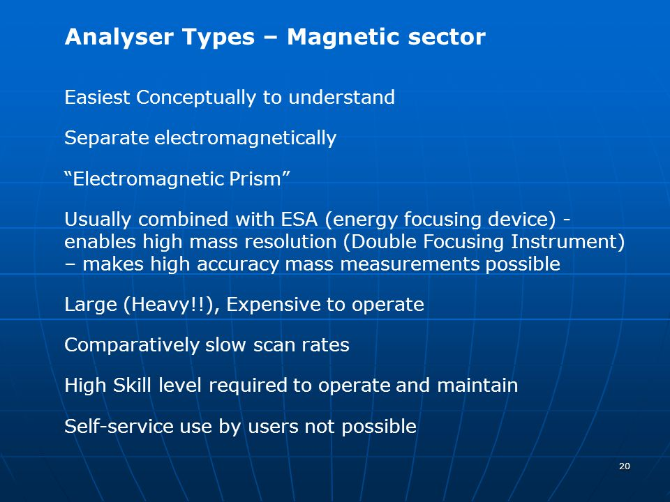 Analyser Types – Magnetic sector