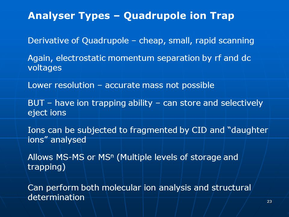 Analyser Types – Quadrupole ion Trap