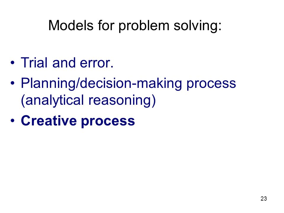 Models for problem solving: