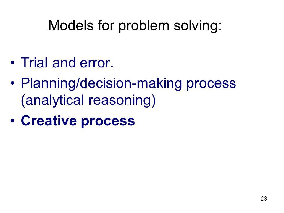 Models for problem solving: