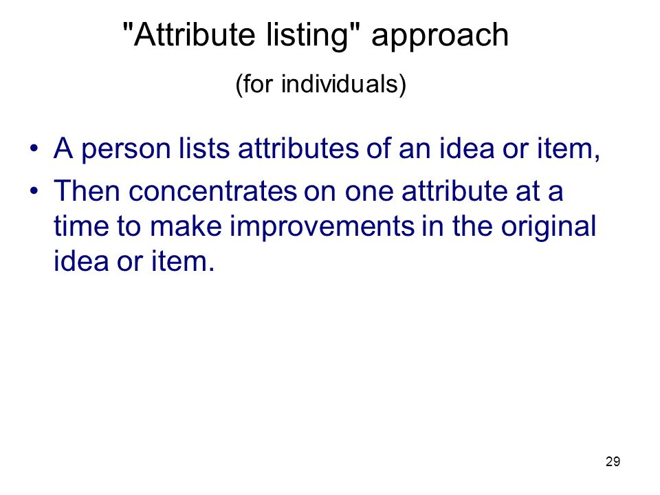 Attribute listing approach (for individuals)